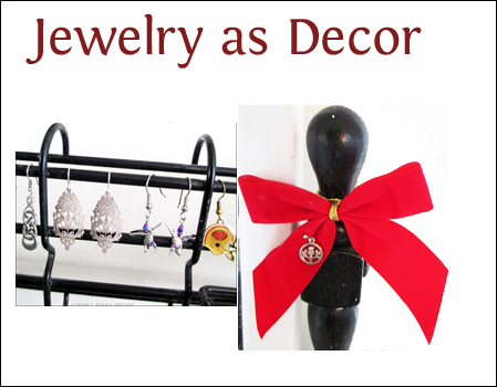 Jewelry as Decor