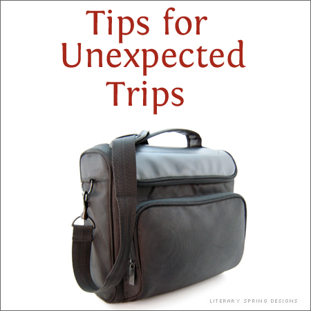 Tips for Unexpected Trips