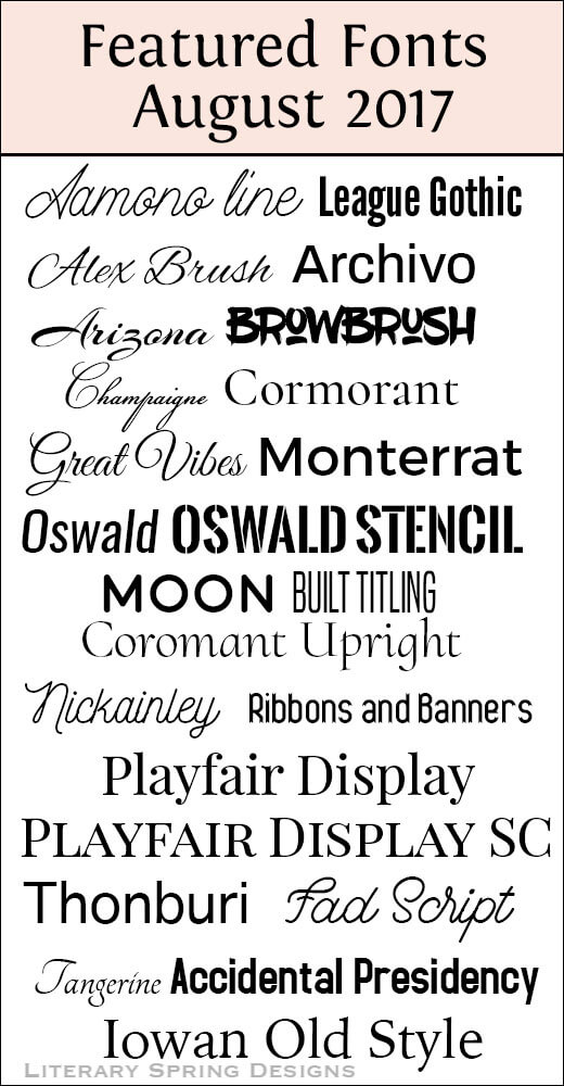 Featured Fonts August 2017 Literary Spring Designs